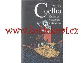 Coelho - Rukopis nalezený v Akkonu P. Coelho - 2013