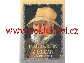 Jakub Krčín z Jelčan Haubelt, Josef - 2003 - podpis a věnování autora - rybníkářství
