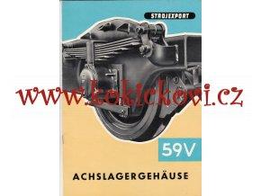 LOŽISKOVÁ JEDNOTKA 59V ČSD - STROJEXPORT - VAGÓNKA TATRA – reklamní prospekt A4 – německy – 8 stran -1962