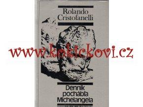 Denník pochábľa Michelangela (1980) Cristofanelli, Rolando