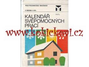 Kalendář svépomocných prací R. Beránek a kol. aut. - 1987