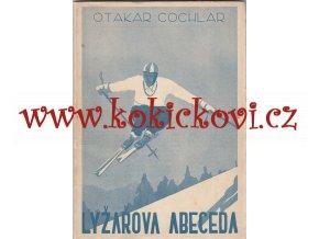 LYŽAŘOVA ABECEDA - LYŽE LYŽOVÁNÍ JÍZDA NA LYŽÍCH 1934