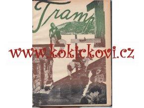 ČASOPIS TRAMP – kompletní 1.ročník – 1929 - 19 čísel s  obálkami - QUIDO LANGHANS A KAREL MELÍŠEK