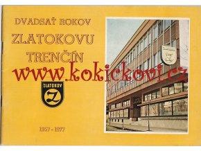 Dvadsať rokov Zlatokovu Trenčín 1957-1977- JUBILEJNÍ PUBLIKACE