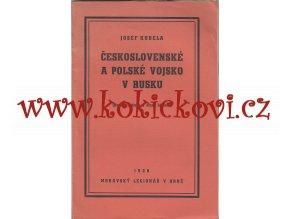 Československé a polské vojsko v Rusku (Nová kapitola o staré historii) Kudela Josef 1938