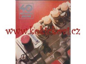 40 LET MOTORPAL JIHLAVA - 1986 - NEPRODEJNÝ VÝTISK - NÁKLAD 5000 KS - CCA 60 STRAN