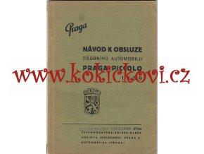 Praga Piccolo 1939 - návod k obsluze osobního automobilu - A5 - 1939 - 58 stran - ČESKOMORAVSKÁ KOLBEN DANĚK