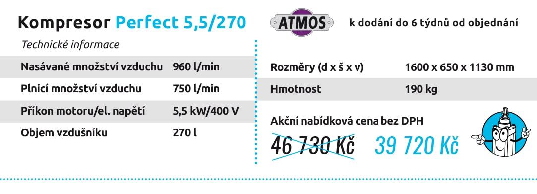 Kompresor Perfect 5,5/270 k dodání do 6 týdnů od objednání Technické informace Nasávané množství vzduchu 960 l/min Plnicí množství vzduchu 750 l/min Příkon motoru/el. napětí 5,5 kW/400 V Objem vzdušníku 270 l Rozměry (d x š x v) 1600 x 650 x 1130 mm Hmotnost 190 kg 46 730 Kč 39 720 Kč