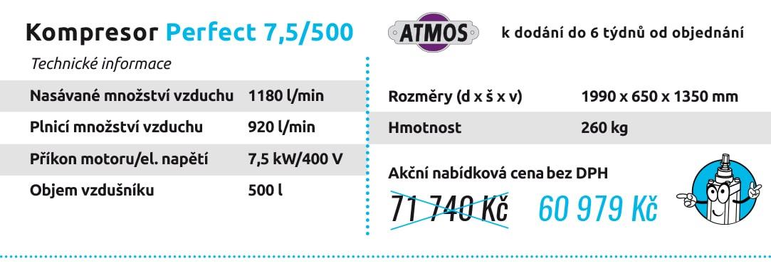 Kompresor Perfect 7,5/500 k dodání do 6 týdnů od objednání Technické informace Nasávané množství vzduchu 1180 l/min Plnicí množství vzduchu 920 l/min Příkon motoru/el. napětí 7,5 kW/400 V Objem vzdušníku 500 l Rozměry (d x š x v) 1990 x 650 x 1350 mm Hmotnost 260 kg 71 740 Kč 60 979 Kč