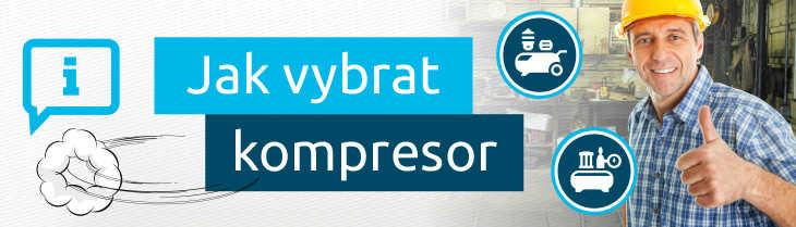 Jak postupovat při výběru kompresoru