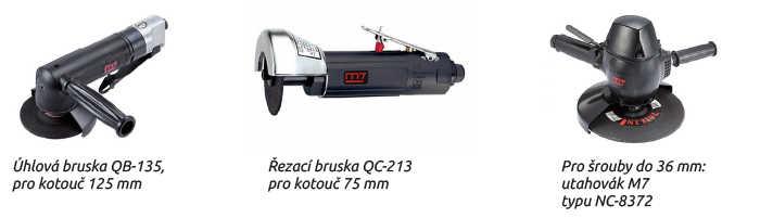 Úhlová bruska QB-135, pro kotouč 125 mm Řezací bruska QC-213 pro kotouč 75 mm Pro šrouby do 36 mm: utahovák M7 typu NC-8372