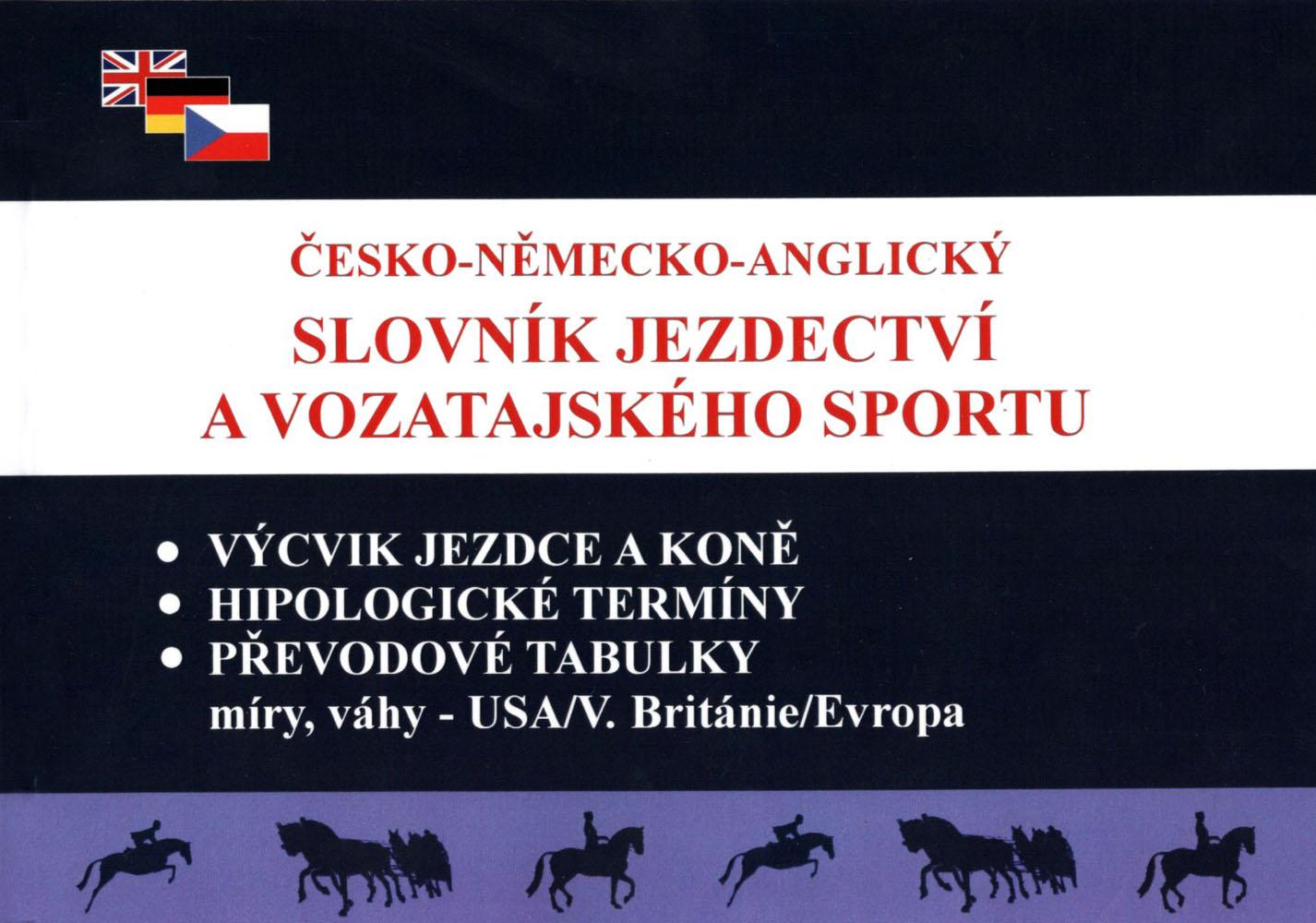 RECENZE: Česko-německo-anglický slovník jezdectví a vozatajského sportu
