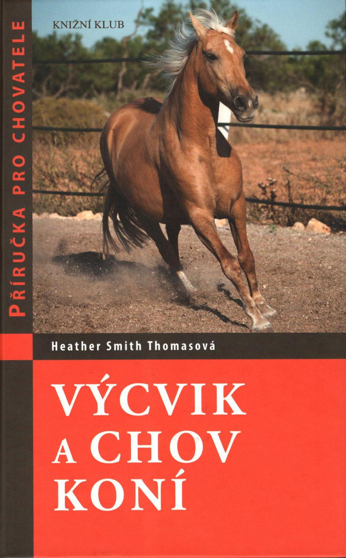 RECENZE: Výcvik a chov koní