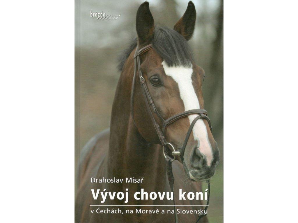 Vývoj chovu koní v Čechách, na Moravě a na Slovensku (Drahoslav Misař)