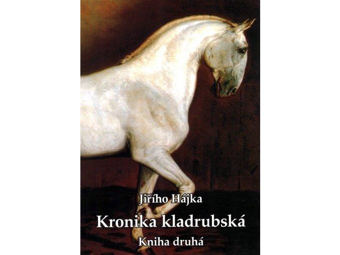Kronika kladrubská, kniha druhá (Jiří Hájek)