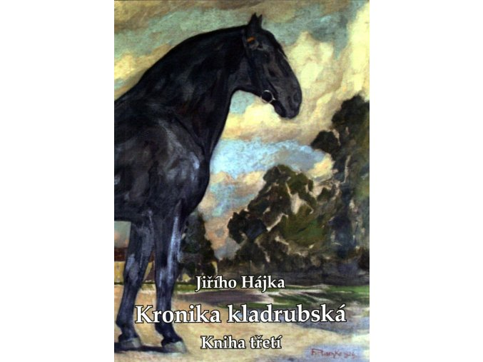 Kronika kladrubská, kniha třetí (Jiří Hájek)