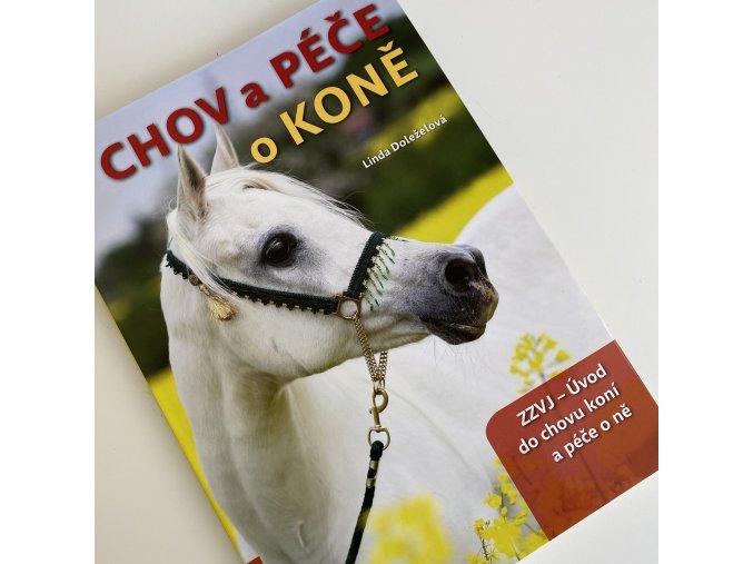 Chov a péče o koně, 1. část ZZVJ – Úvod do chovu koní a péče o ně - Poškozený kus (Doleželová Linda)