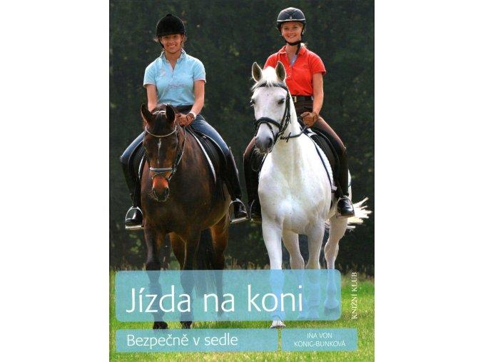 Jízda na koni - bezpečně v sedle (Ina von König-Bunková)