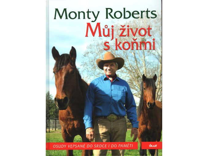 Můj život s koňmi (Monty Roberts)