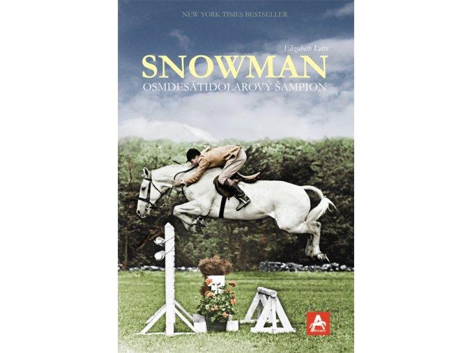 Snowman - osmdesátidolarový šampion (Elizabeth Letts)