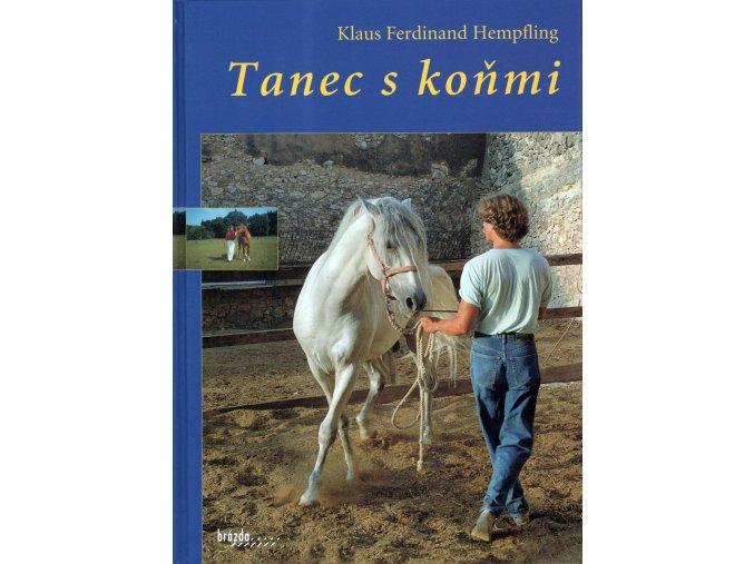 Tanec s koňmi (Klaus Ferdinand Hempfling)