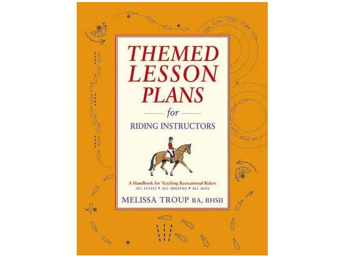 Themed Lessons Plans for Riding Instructors