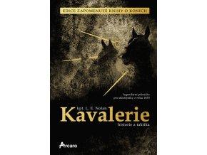Kavalerie - historie a taktika (L. E. Nolan)