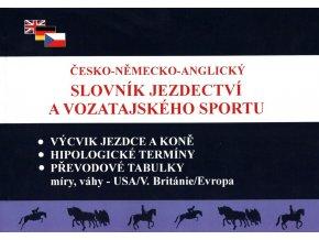 Česko-německo-anglický slovník jezdectví a vozatajského sportu (František Lomský)