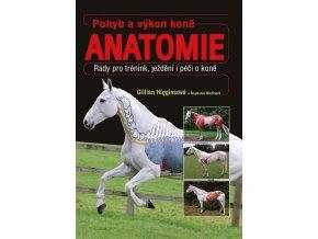 Pohyb a výkon koně - anatomie (G. Higginsová, S. Martinová)