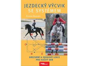 Jezdecký výcvik se systémem (Stefan Radloff)