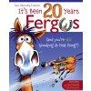 It's Been 20 Years, Fergus
