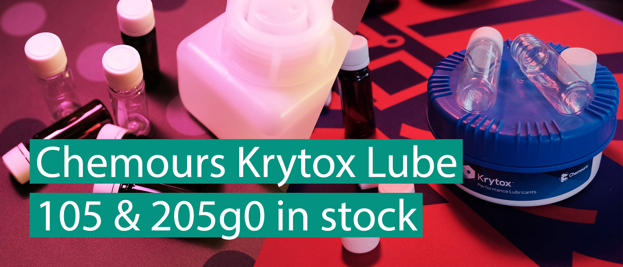 Krytox 105 and 205g0 are in stock!