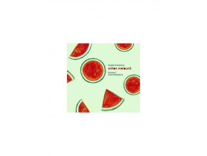 Milion melounů