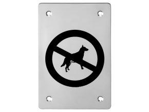 Piktogram ACT Zákaz vstupu se psy HR (nerez)