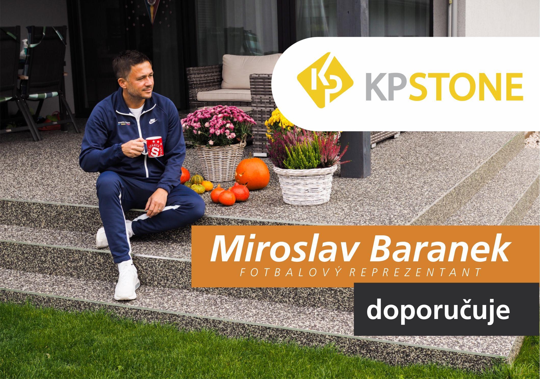 Miroslav Baranek doporučuje KP STONE