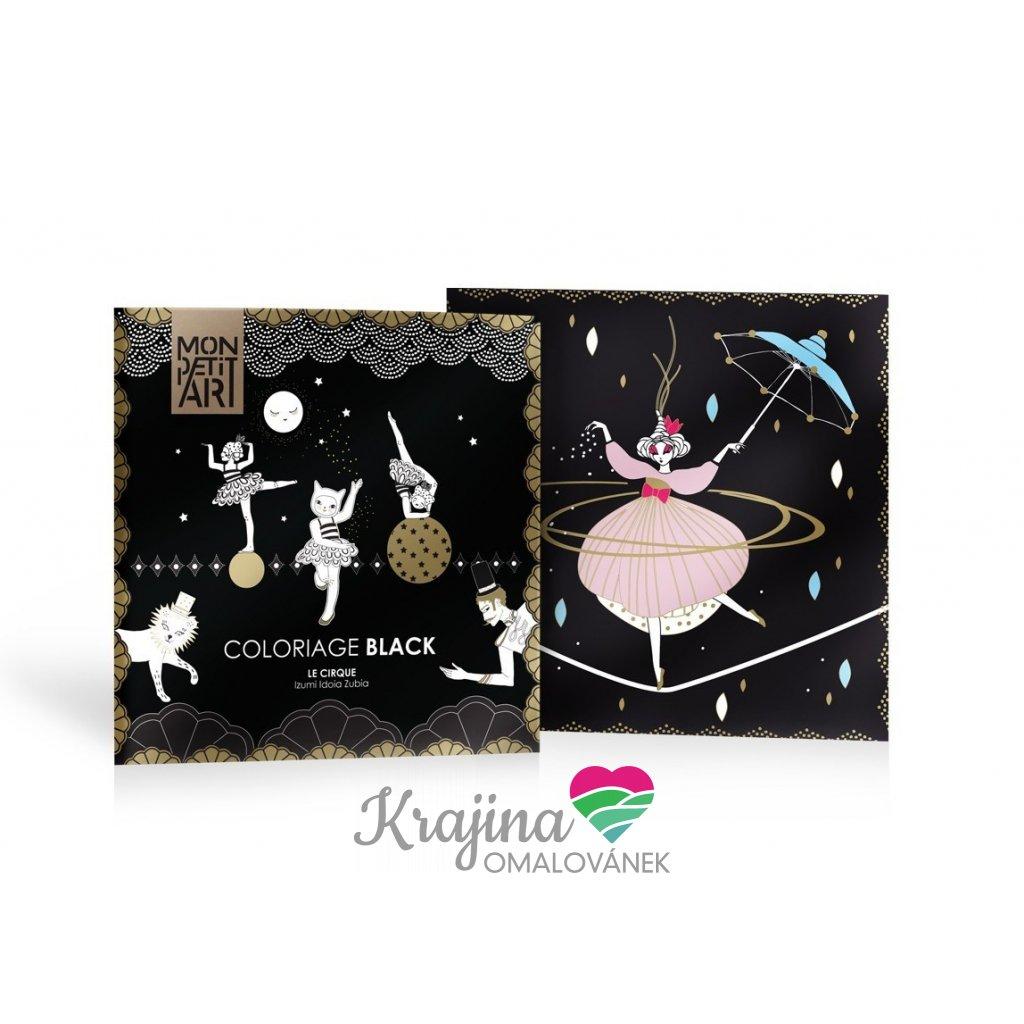 Mon Petit Art, CBLIZU2, Coloriage black, omalovánky s černým pozadím, Le Cirque