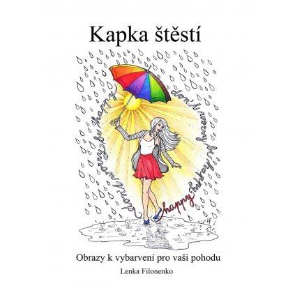 Kapka štěstí, antistresové omalovánky, Lenka Filonenko