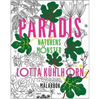 Paradis : naturens mönster, Lotta Kühlhorn