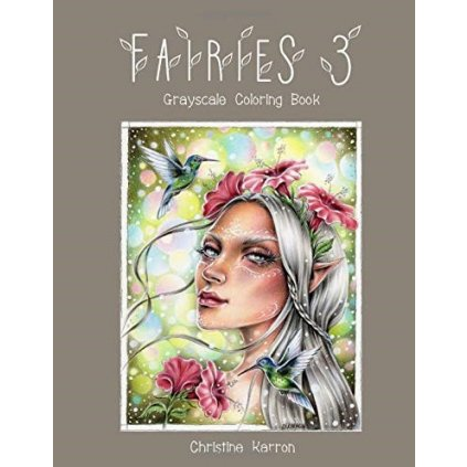 Fairies 3, grayscale colouring book, Christine Karron