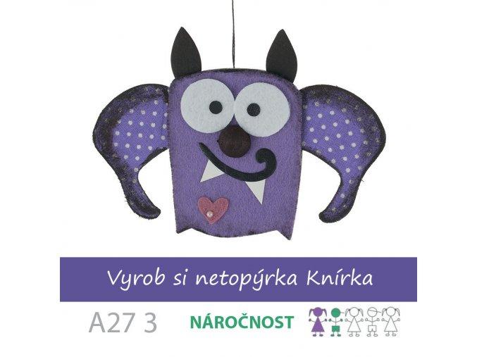 A27 3 NETOPÝR KNÍR