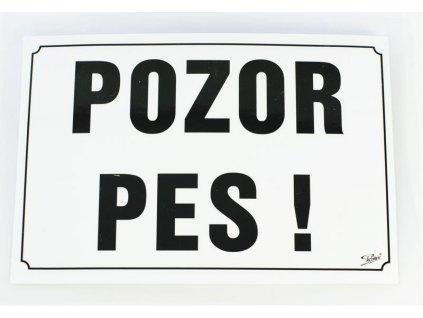 Tabulka výstražná Pozor pes! 21,5 x 15,5 cm, černo/bílá