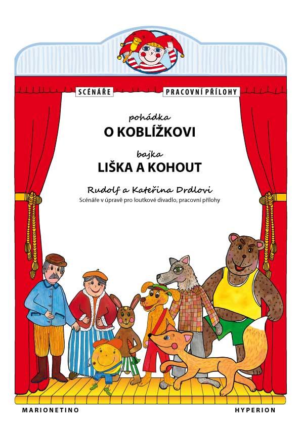 Pohádka O Koblížkovi E-book, Rudolf a Kateřina Drdlovi