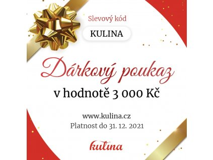 Dárkový poukaz v hodnotě 3000,- Kč Kulina