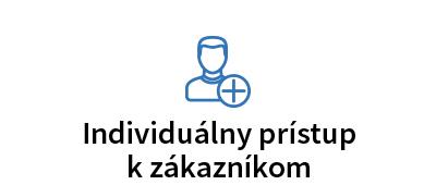 Individuálny prístup k zákazníkom