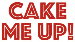 Cake Me Up!