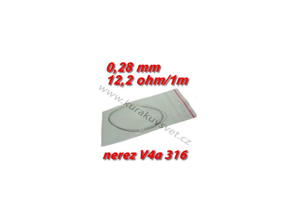 4m 0,28mm nerezový odporový drát V4a 316 12,2ohmu