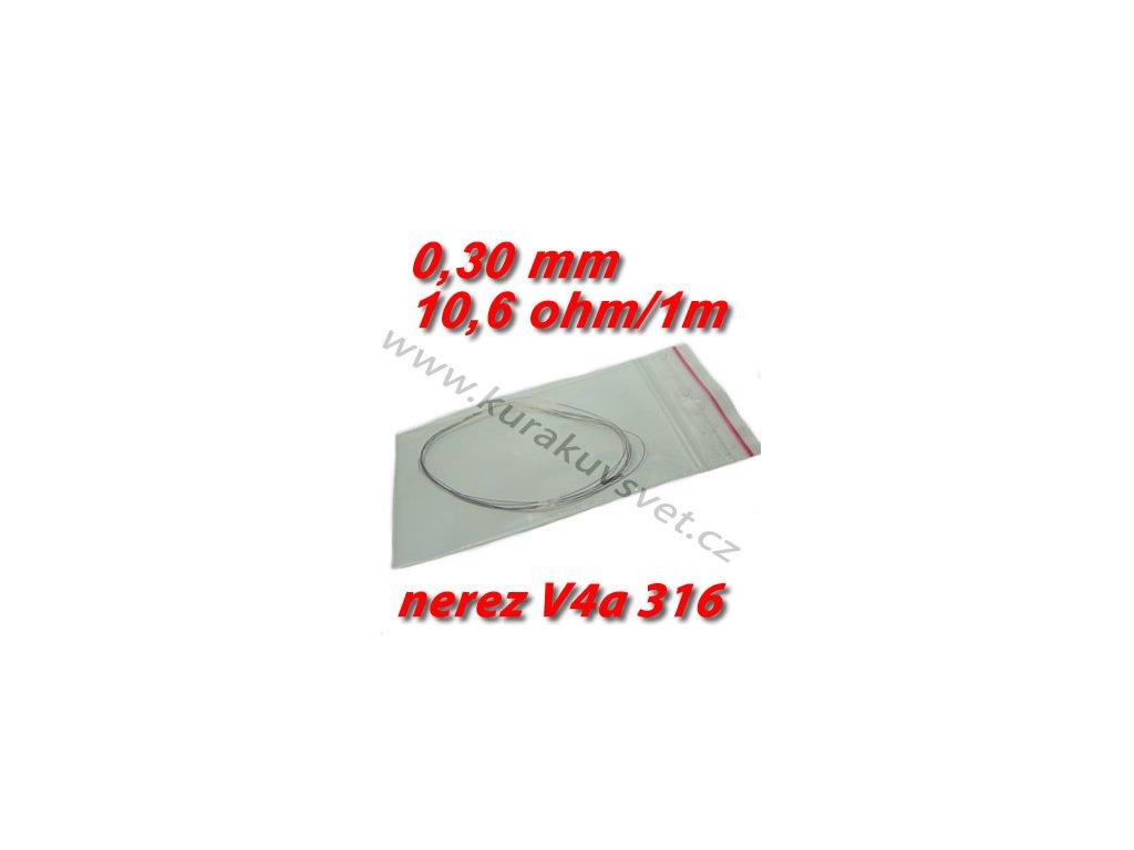 Odporový drát nerez V4a 316 0,30mm 10,6ohmu