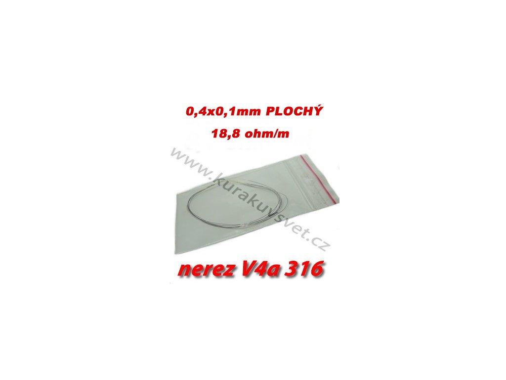 Odporový drát nerez V4a 316 Plochý 0,4x0,1mm 18,8ohmu