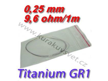 0,25mm odporový drát Titanium GR1 9,6ohmu