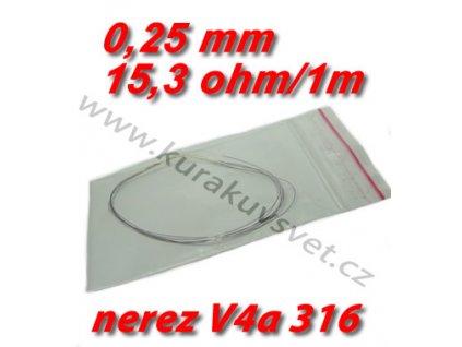 Odporový drát nerez V4a 316 0,25mm 15,3ohmu